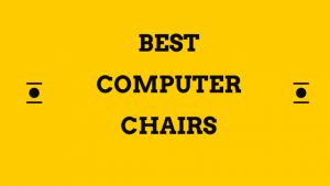 Best computer chairs